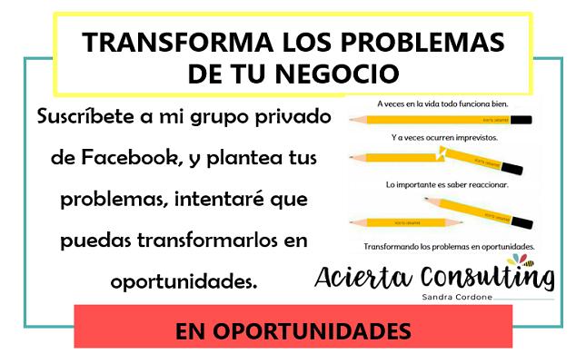 Transforma los problemas de tu negocio en oportunidades