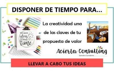 Disponer de tiempo para llevar a cabo tus ideas