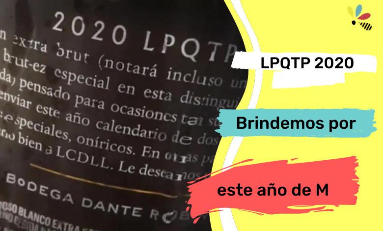 LPQTP 2020, la creatividad Argentina en forma de vino espumoso